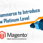 Magento Commerce to Introduce New Platinum Level